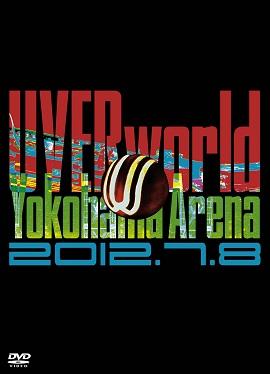 UVERworld Yokohama Arena 2012.07.08