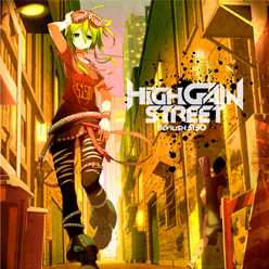 ダルビッシュP feat.GUMI「High Gain Street」