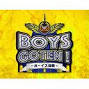BOYS GOTEN-ボーイズ御殿-Vol.3(公開生放送)