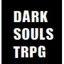 【ダークソウル TRPG】発売記念!『DARK SOULS TRPG』ニコニコ生セッション