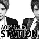 aoi,fellas【aoi × fellas station】