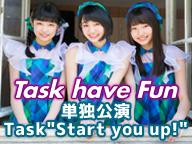 「Task have Fun」単独公演
