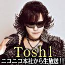 Toshl「オデスト」登場記念SP