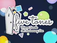 三森すずこ 本人生実況 『MIMORI SUZUKO 5thAnniversary LIVE 「five tones」』 supported by animelo mix